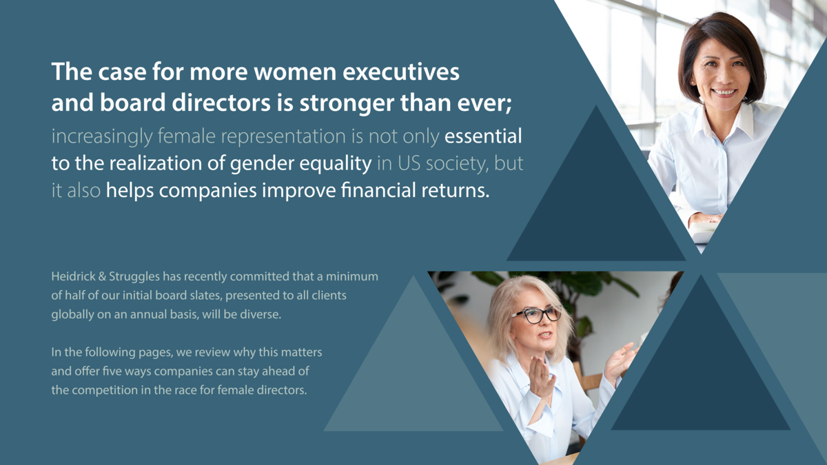 The case for more women executives and board directors is stronger than ever  increasingly female representation is not on...
