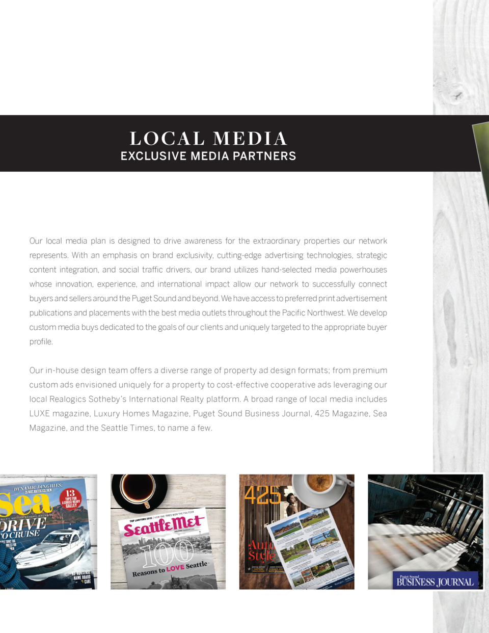 LO CAL M E DIA  EXCLUSIVE MEDIA PARTNERS  Our local media plan is designed to drive awareness for the extraordinary proper...