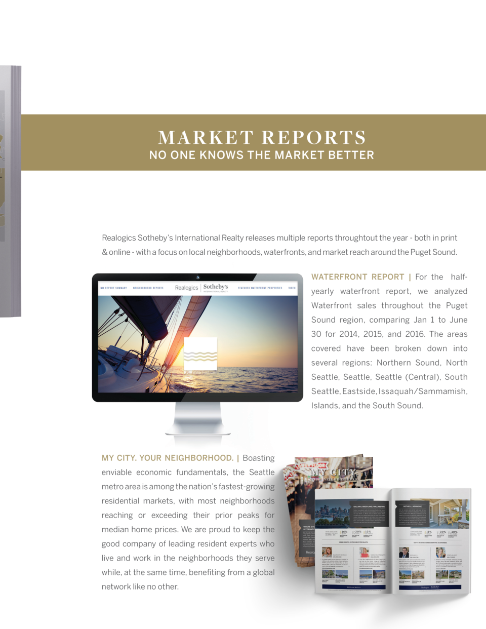 M AR KE T R E P ORTS  NO ONE KNOWS THE MARKET BETTER  Realogics Sotheby   s International Realty releases multiple reports...