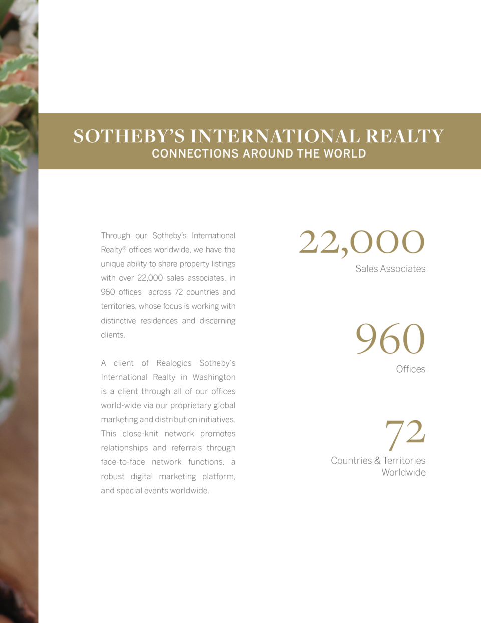 SOTHEBY   S INTERNATIONAL REALTY CONNECTIONS AROUND THE WORLD  Through our Sotheby   s International Realty   offices worl...