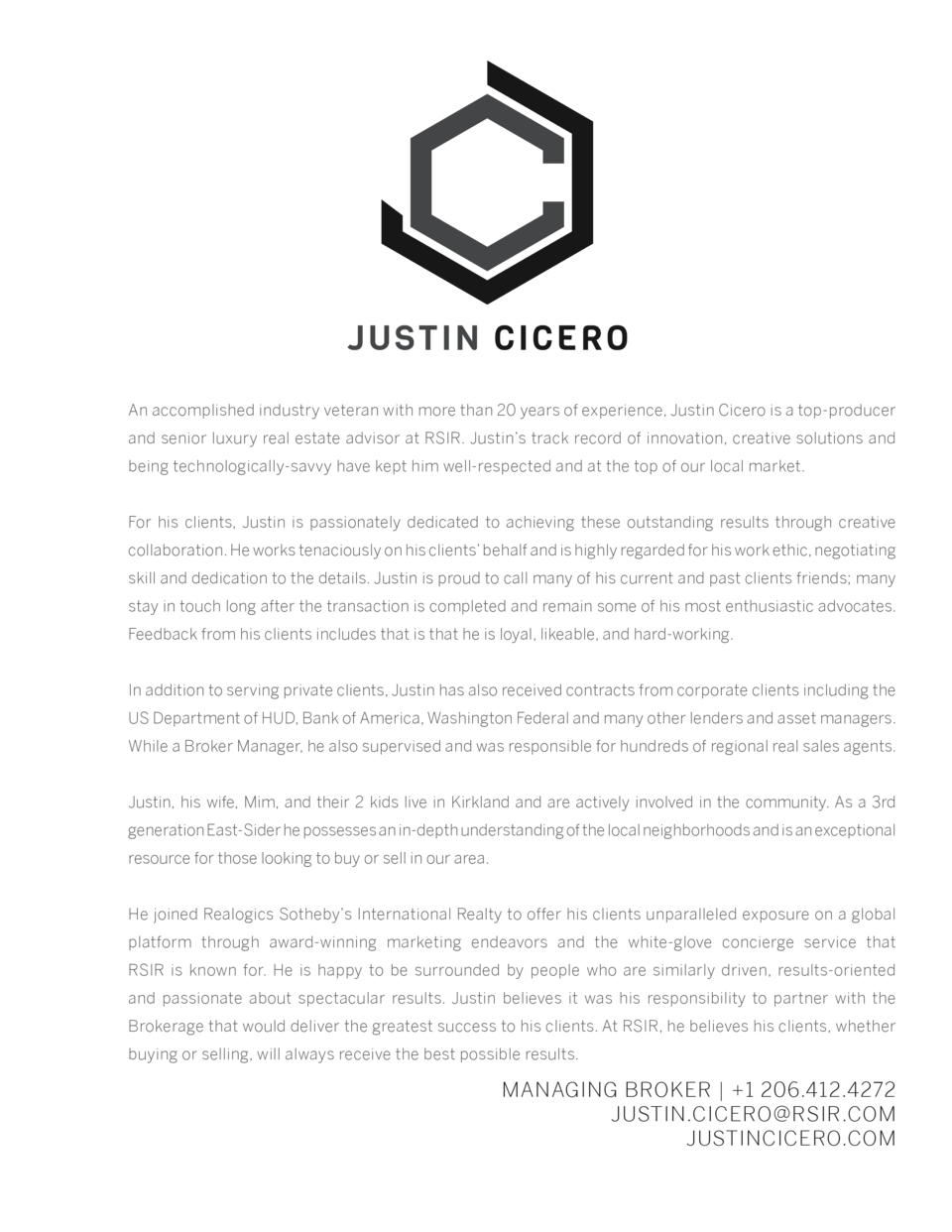 An accomplished industry veteran with more than 20 years of experience, Justin Cicero is a top-producer and senior luxury ...