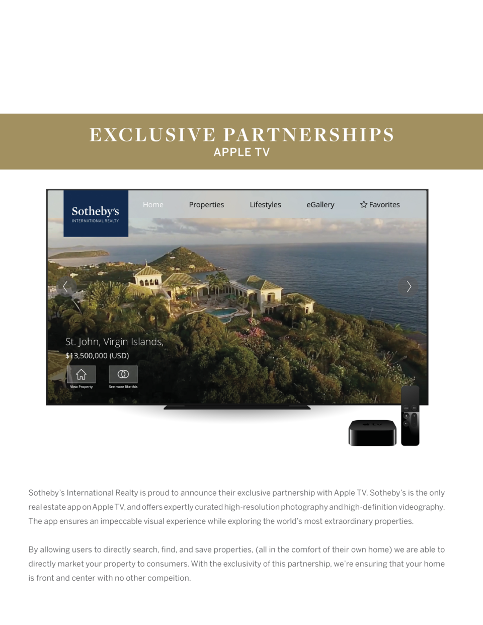 EXCLUSIVE PARTNE RS H IP S APPLE TV  Sotheby   s International Realty is proud to announce their exclusive partnership wit...