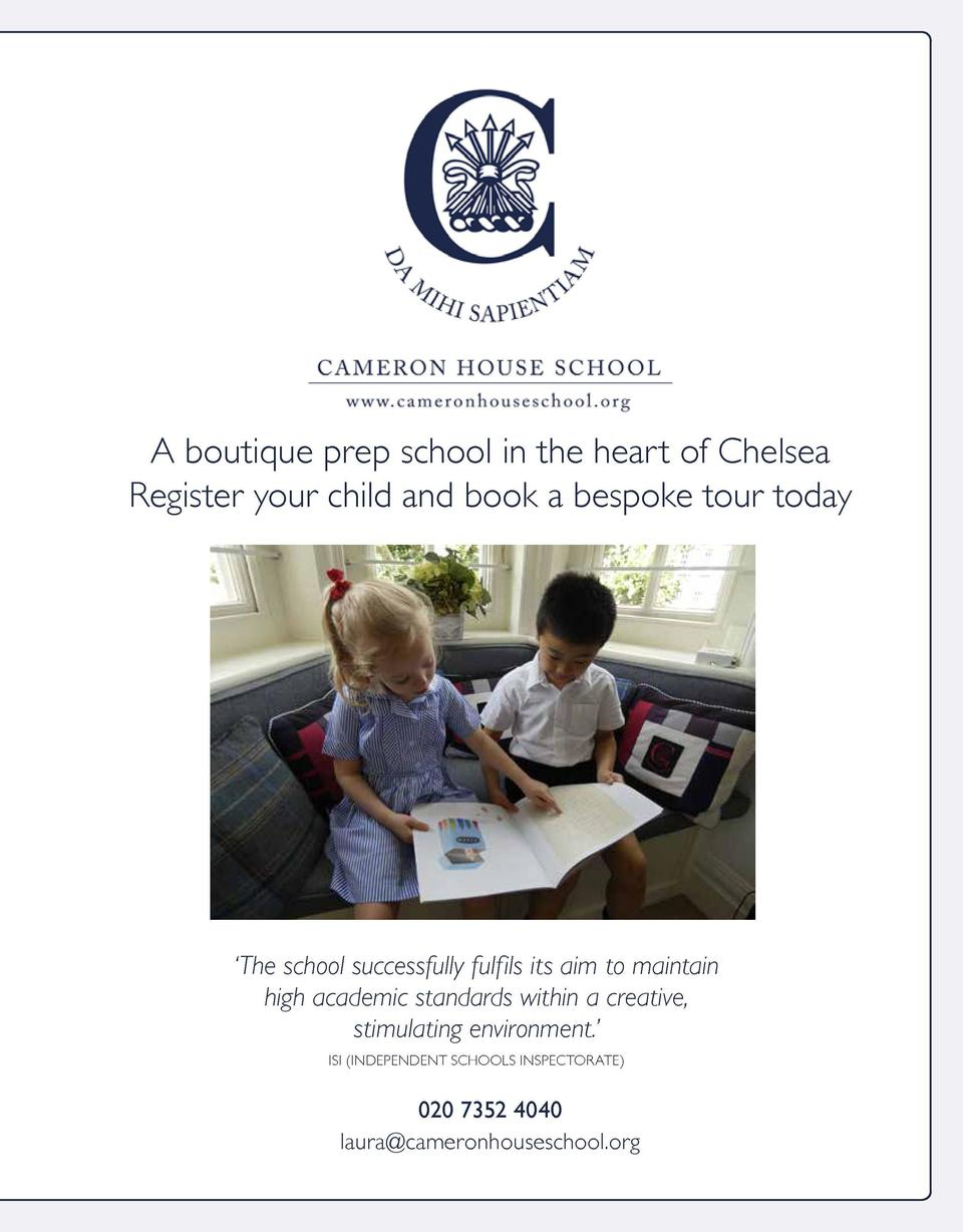 A boutique prep school in the heart of Chelsea Register your child and book a bespoke tour today     The school successful...