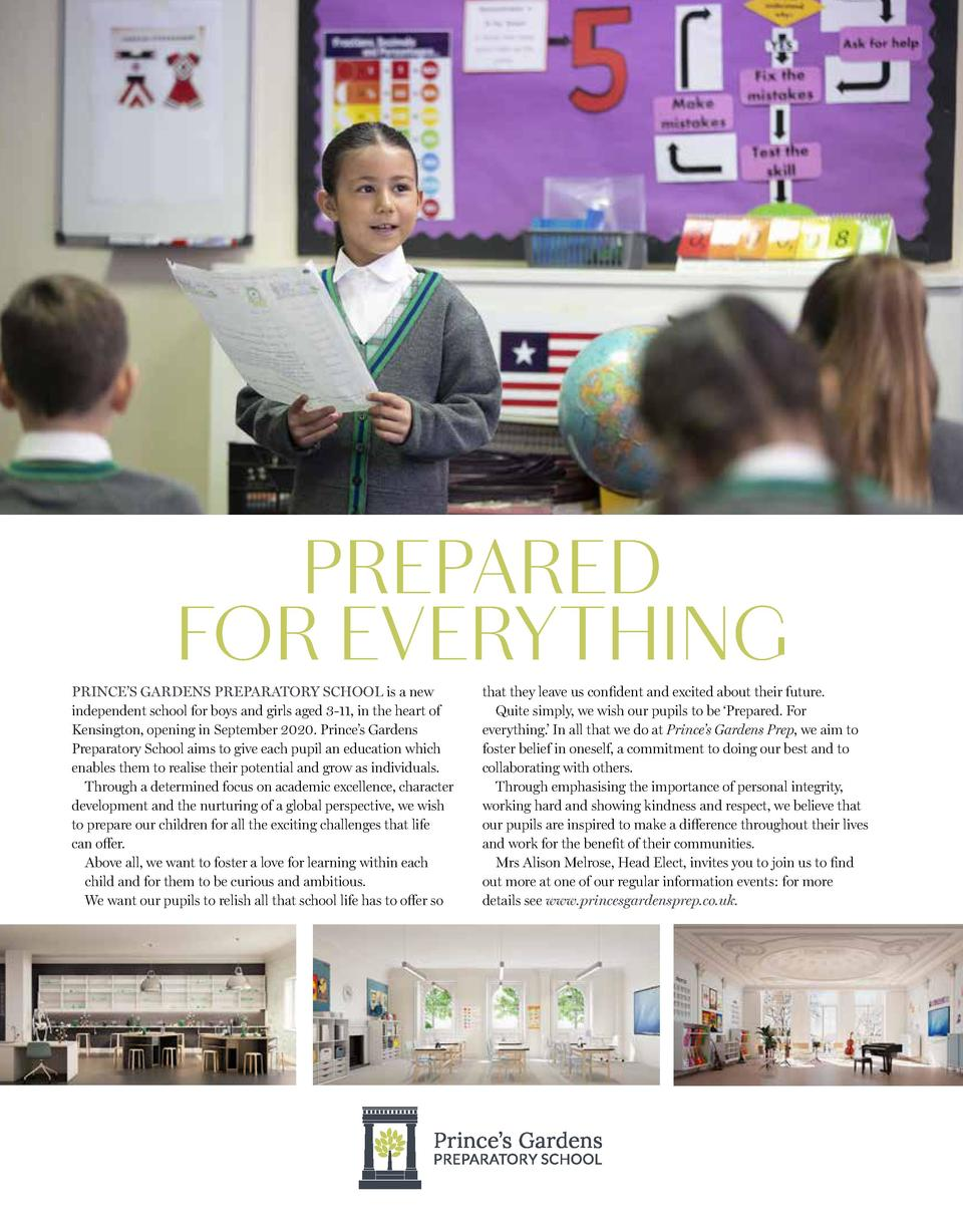 PREPARED FOR EVERYTHING PRINCE   S GARDENS PREPARATORY SCHOOL is a new independent school for boys and girls aged 3-11, in...