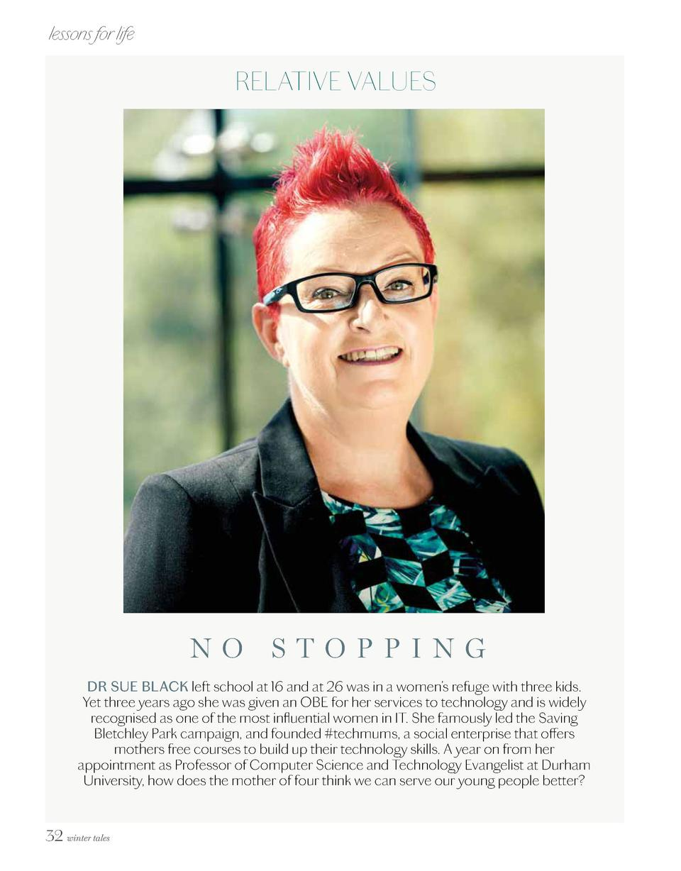 lessons for life  RELATIVE VALUES  NO  STOPPING  DR SUE BLACK left school at 16 and at 26 was in a women   s refuge with t...