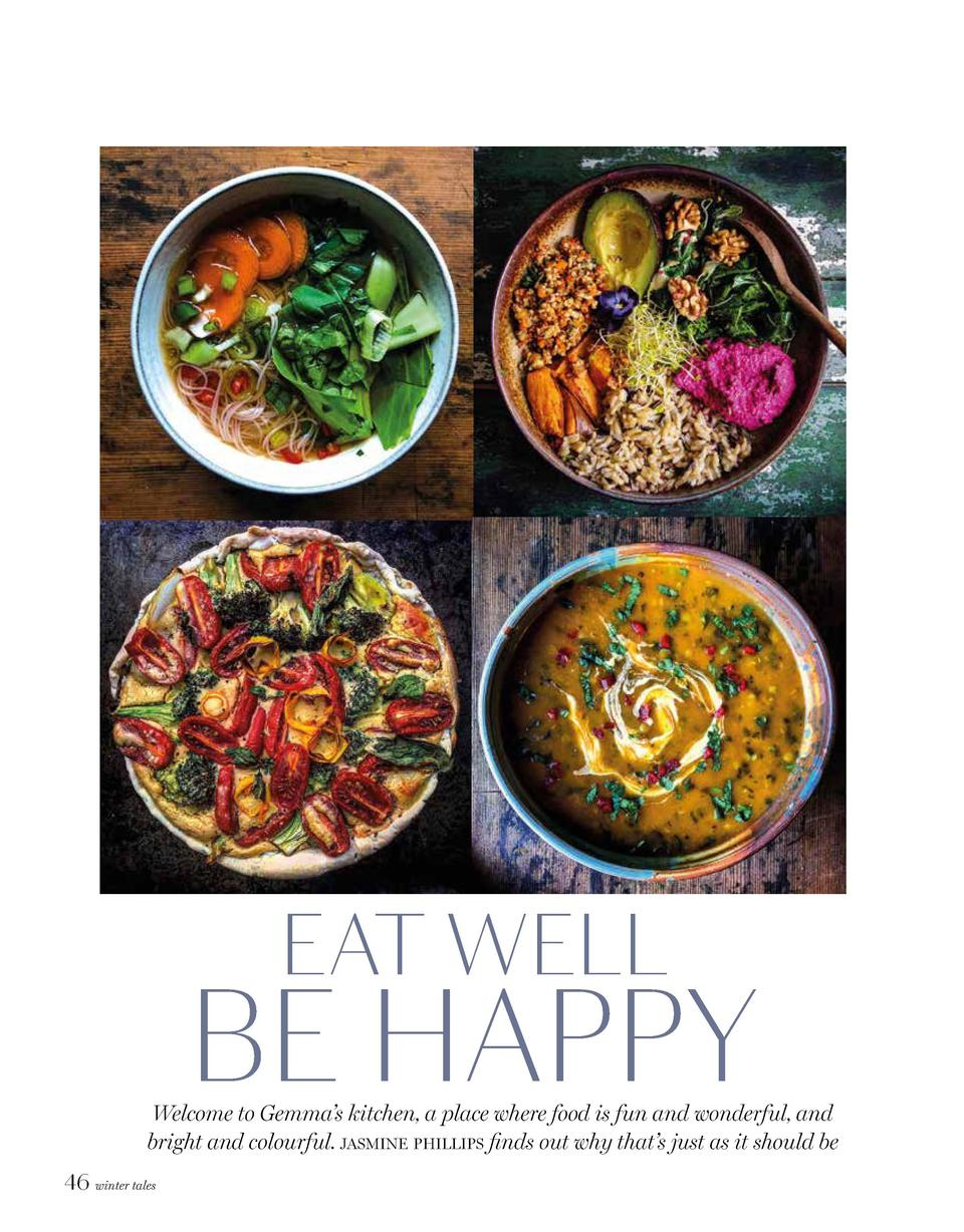 EAT WELL  BE HAPPY  Welcome to Gemma   s kitchen, a place where food is fun and wonderful, and bright and colourful. jasmi...