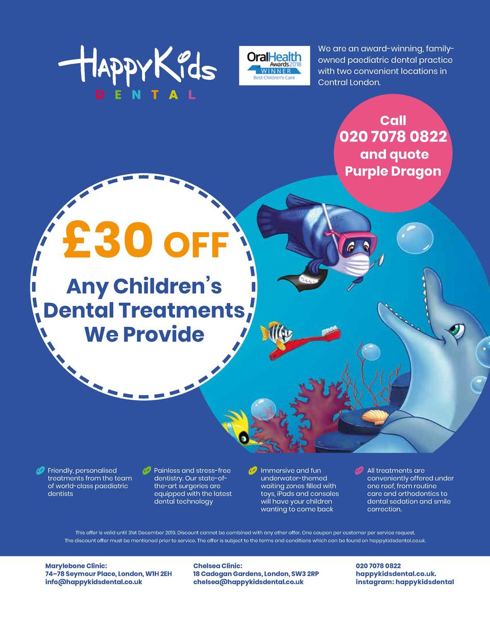 We are an award-winning, familyowned paediatric dental practice with two convenient locations in Central London.  Call  02...
