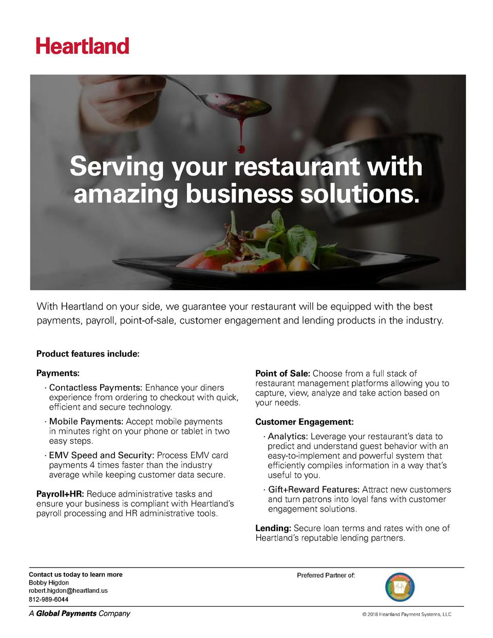 Serving your restaurant with amazing business solutions.  With Heartland on your side, we guarantee your restaurant will b...