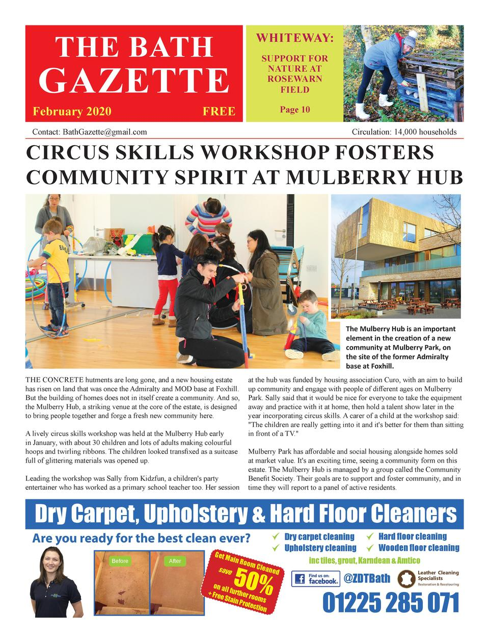 THE BATH  WHITEWAY  SUPPORT FOR NATURE AT ROSEWARN FIELD  GAZETTE  February 2020  FREE  Page 10  Contact  BathGazette gmai...