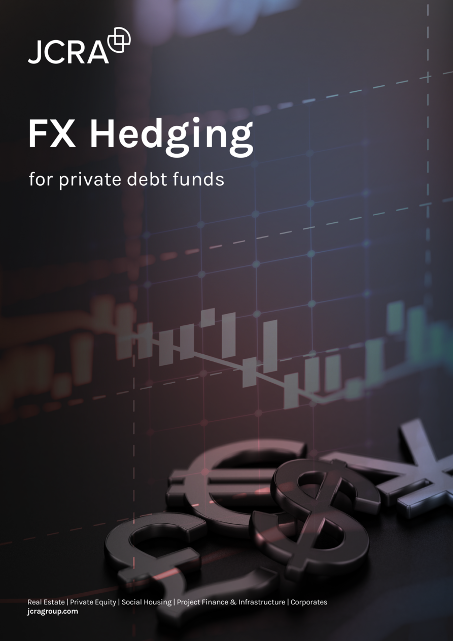 FX Hedging for private debt funds  Real Estate   Private Equity   Social Housing   Project Finance   Infrastructure   Corp...
