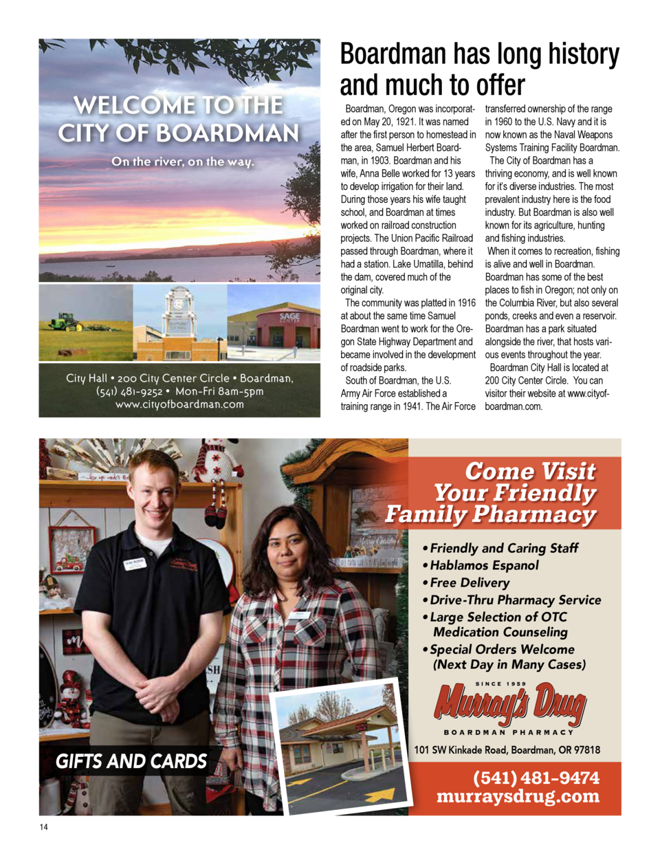 WELCOME TO THE CITY OF BOARDMAN On the river, on the way.  City Hall     200 City Center Circle     Boardman,  541  481-92...