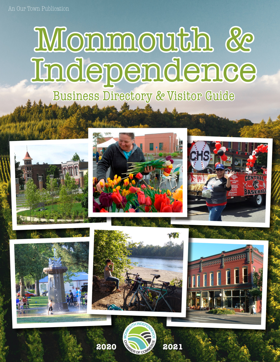 An Our Town Publication  Monmouth   Independence Business Directory   Visitor Guide  2020  2021  1
