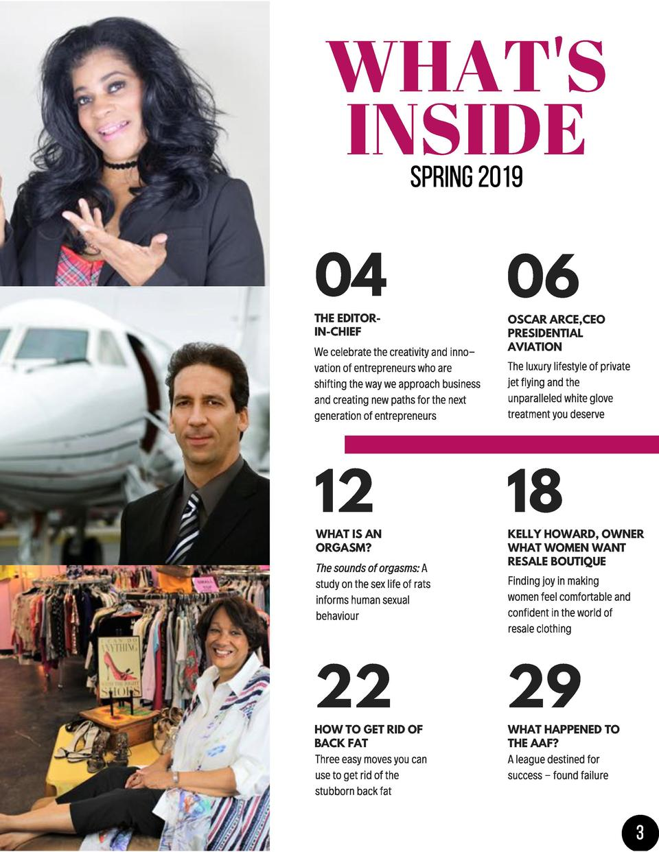WHAT S INSIDE 04 THE EDITORIN-CHIEF  06  OSCAR ARCE,CEO PRESIDENTIAL AVIATION  12  18  22  29  WHAT IS AN ORGASM   HOW TO ...