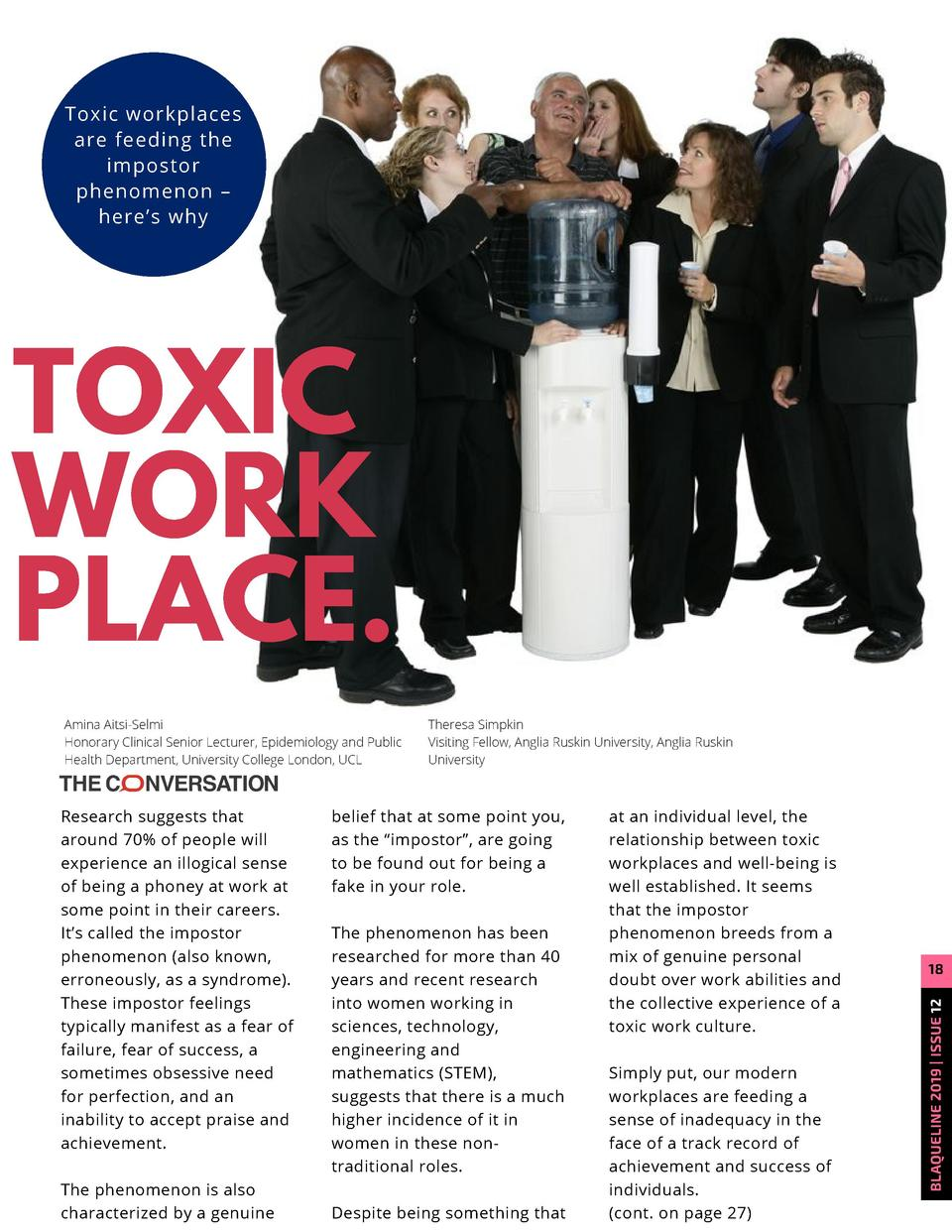 Toxic workplaces are feeding the impostor phenomenon     here   s why  TOXIC WORK PLACE. Research suggests that around 70 ...