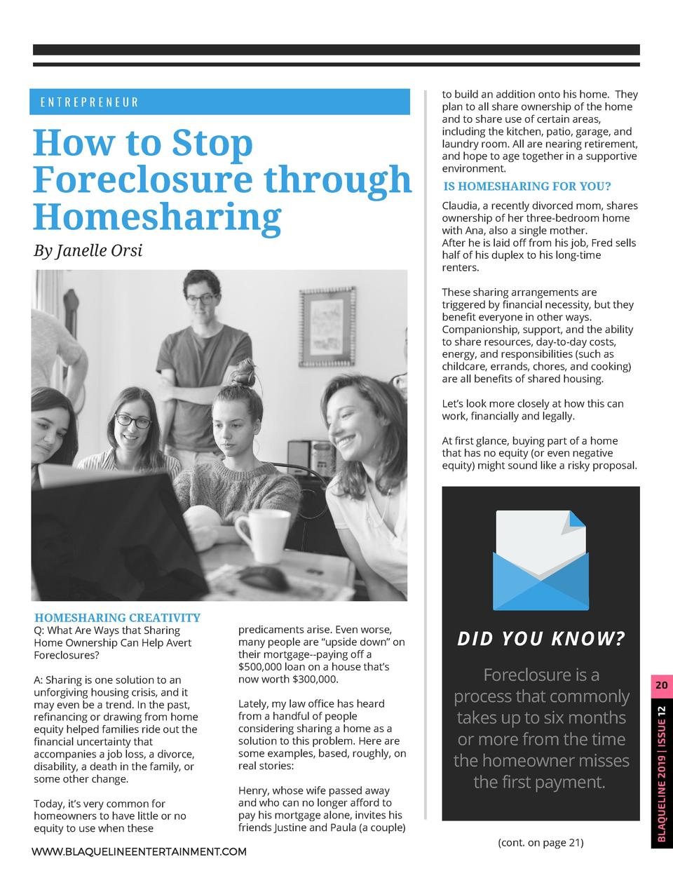 ENTREPRENEUR  How to  Stop Foreclosure through Homesharing By Janelle Orsi  to build an addition onto his home.   They pla...