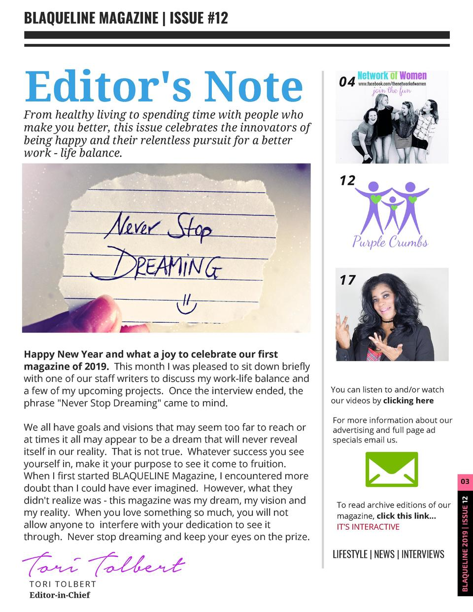 BLAQUELINE MAGAZINE   ISSUE  12  Editor s Note  04  From  healthy living to spending time with people who make you better,...