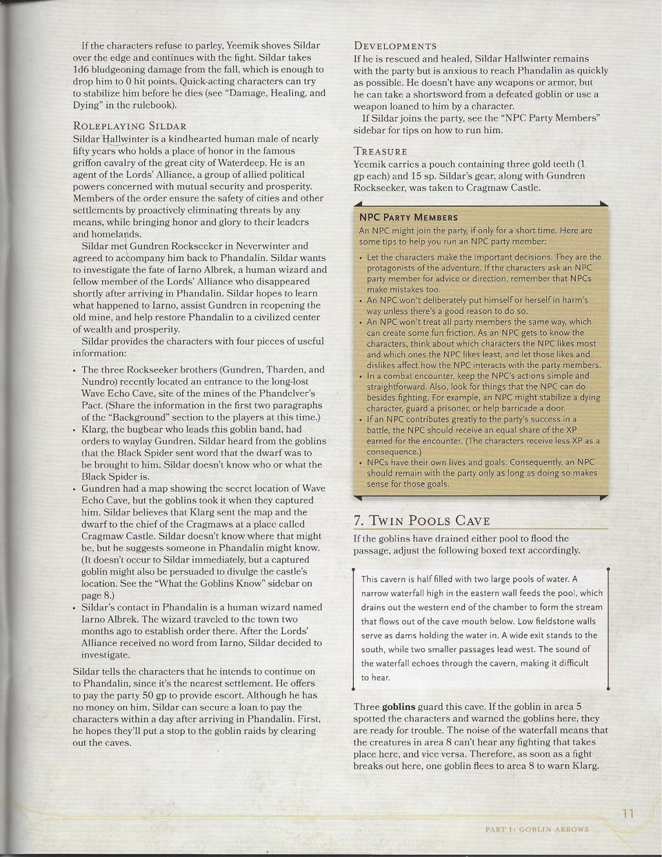Lost Mines Of Phandelver Simplebooklet Com It can be obtained from a blackdagger treasure cache, or as a drop from the boss in the quest the hidden mine. lost mines of phandelver