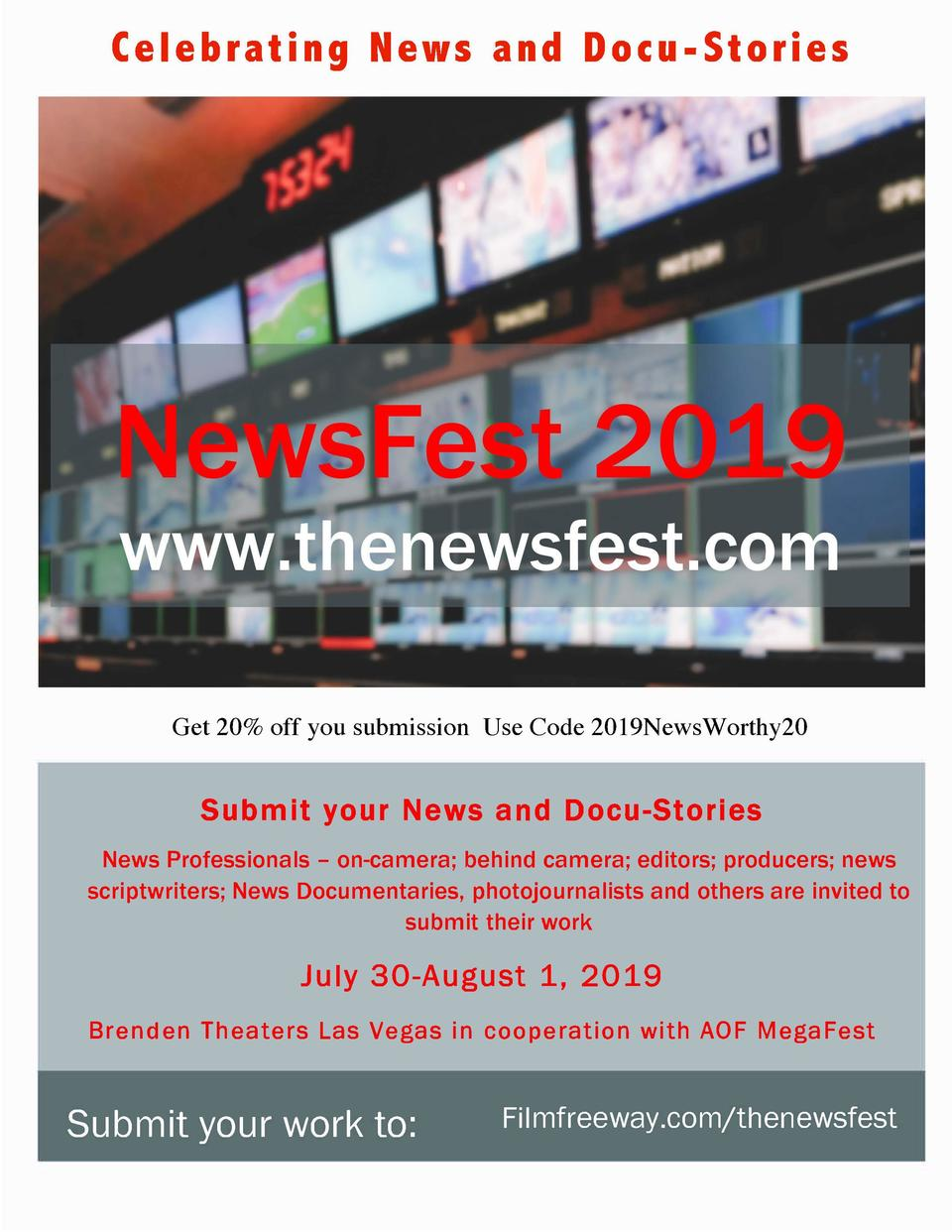 Celebrating News and Docu-Stories  Get 20  off you submission Use Code 2019NewsWorthy20  Submit your News and Docu-Stories...