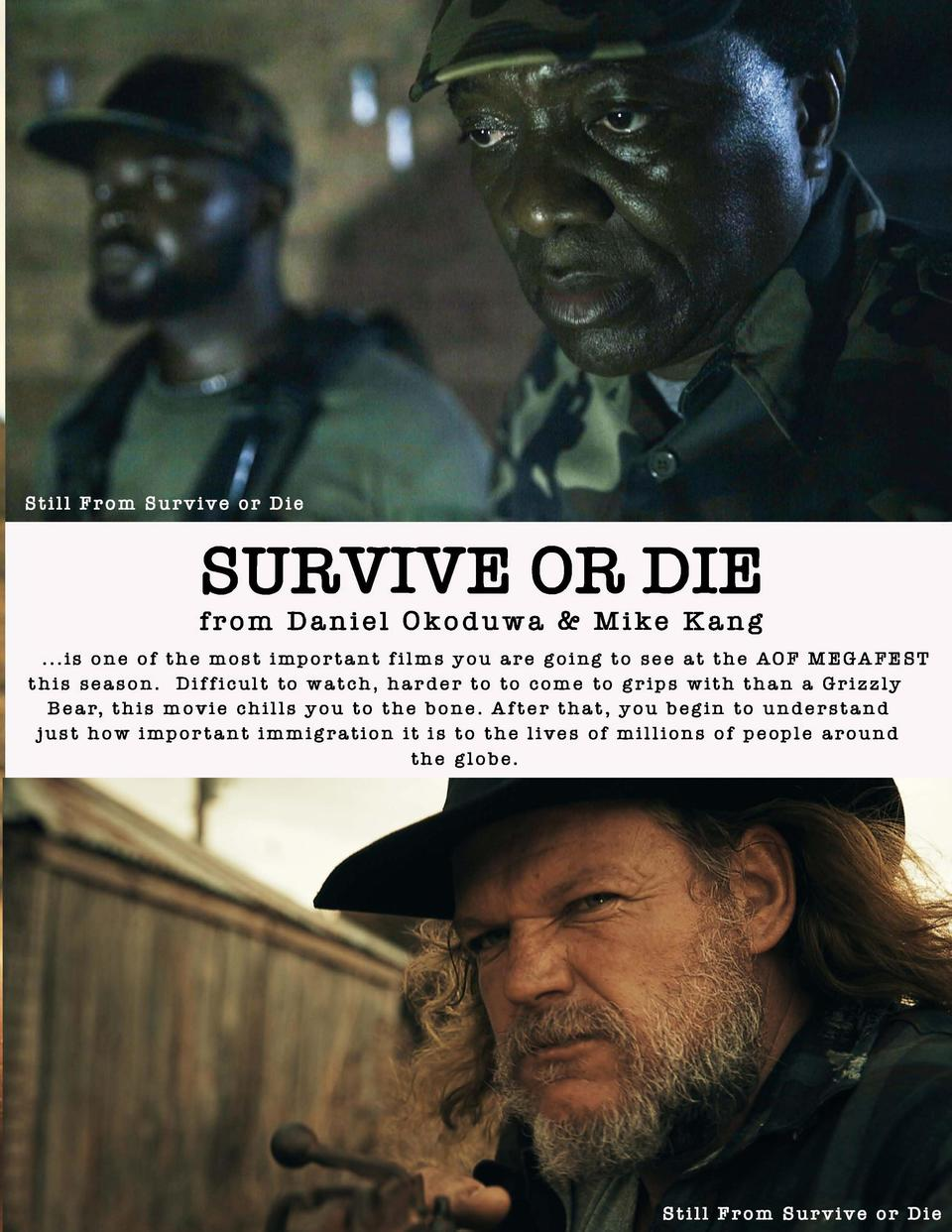 SURVIVE OR DIE  from Daniel Okoduwa    Mike Kang ...is one of the most important films you are going to see at the AOF MEG...