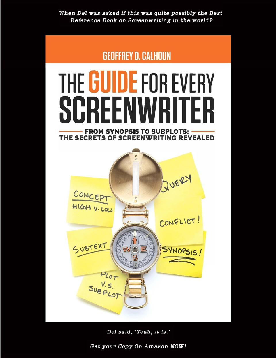 When Del  was asked if this was  The Weight of Perfection  quite possibly the Best  Reference Book on Screenwriting in the...