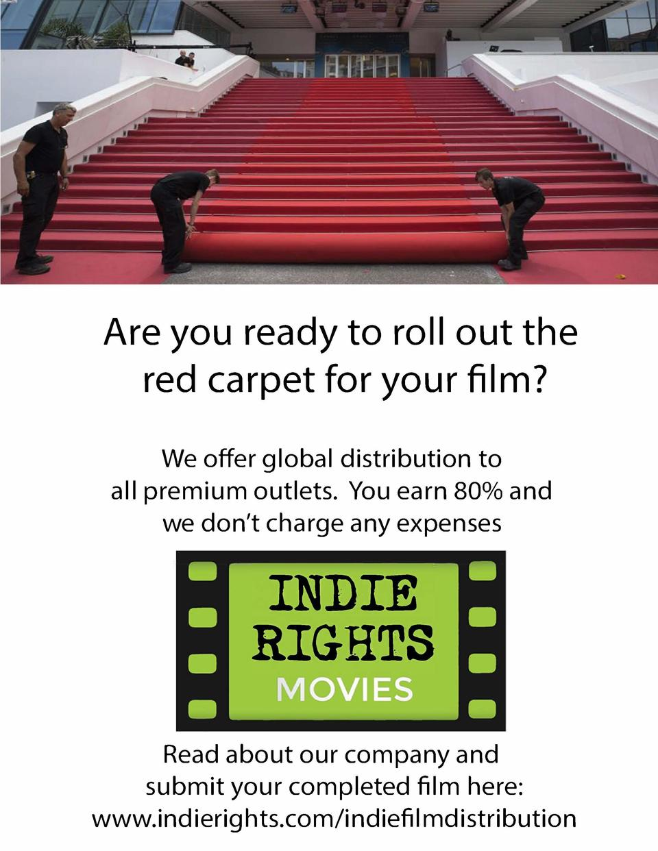 Are you ready to roll out the red carpet for your film  We offer global distribution to all premium outlets. You earn 80  ...