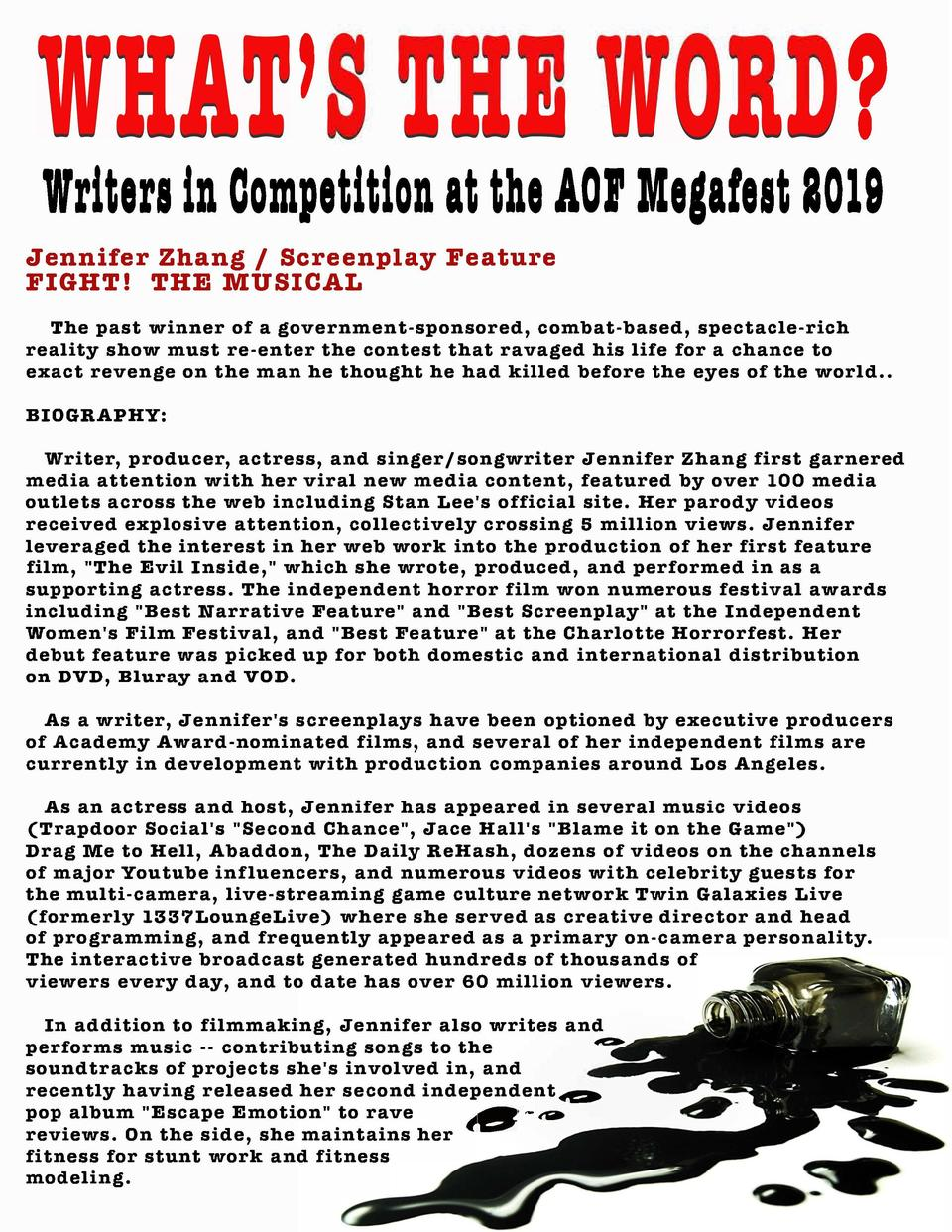 Writers in Competition at the AOJ Megafest 1019 Jennifer Zhang   Screenplay Feature FIGHT  THE MUSICAL The past ...
