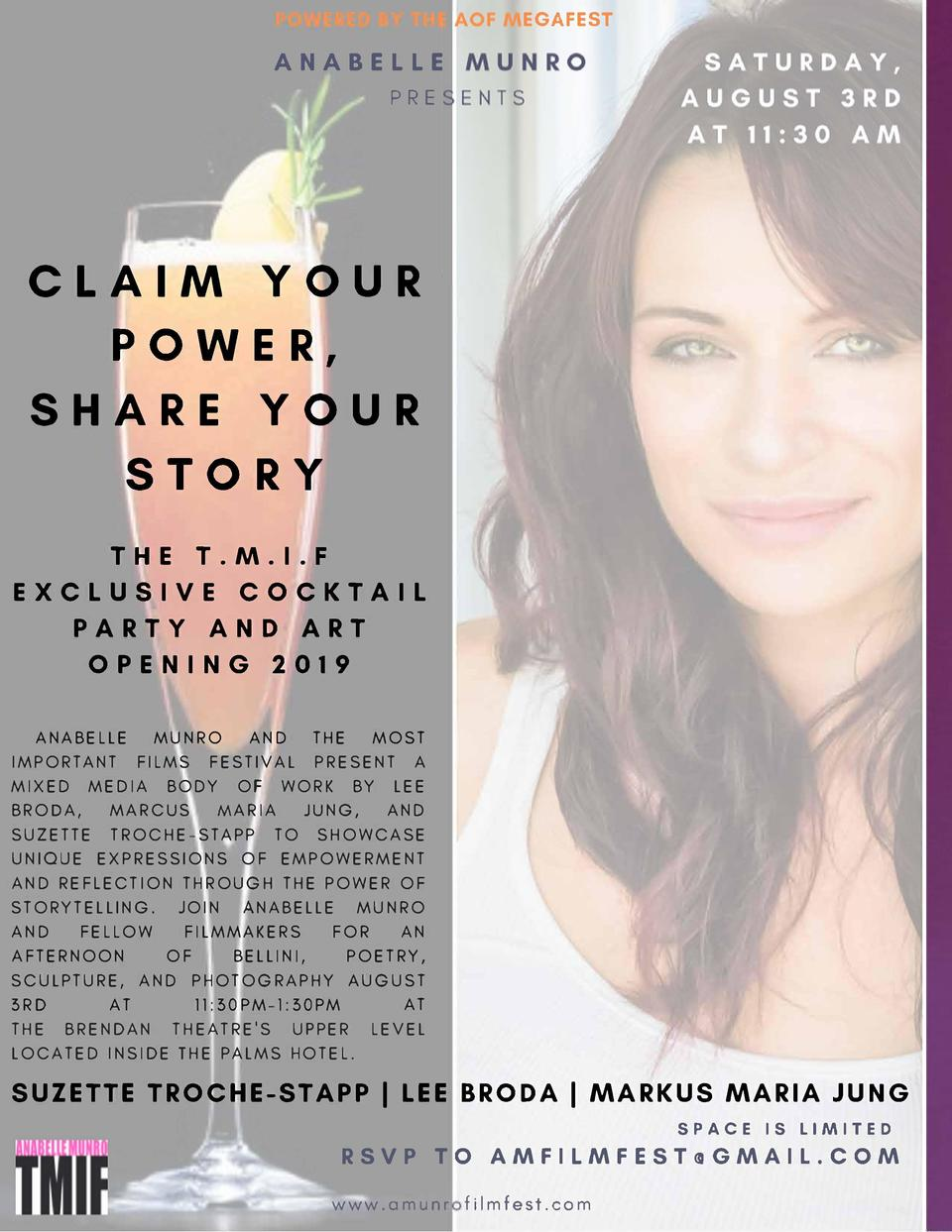 EGAFEST  ANABELLE PRE  CLAIM YOUR POWER, SHARE YOUR STORY  THE T.M.I.F EXCL U SIVE CO CK T AI L P A RTY AN D A RT OPENIN G...