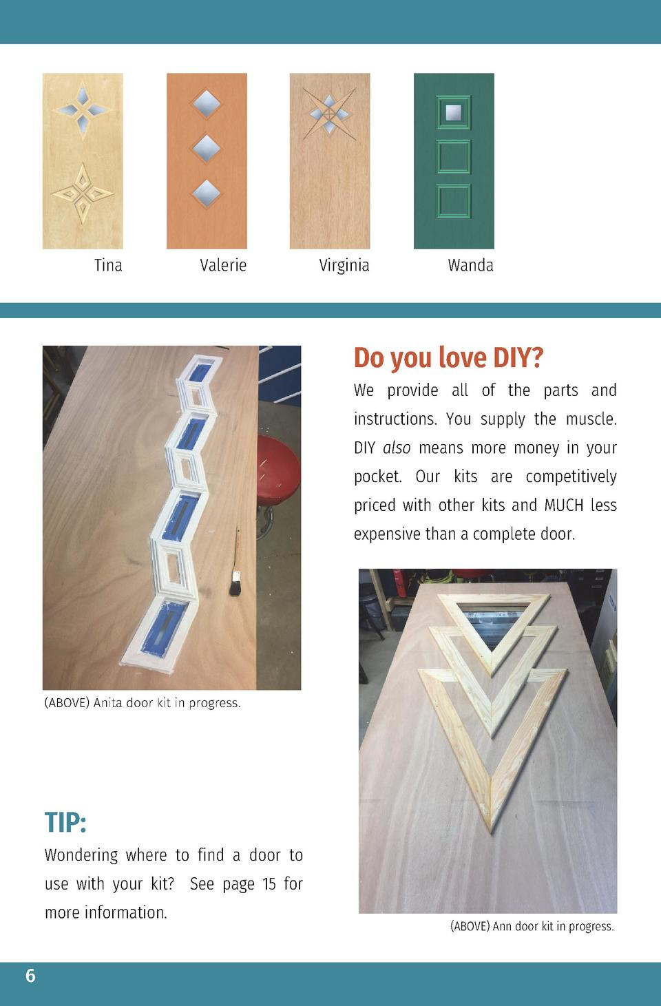 Tina  Valerie  Virginia  Wanda  Do you love DIY  We provide all of the parts and instructions. You supply the muscle. DIY ...