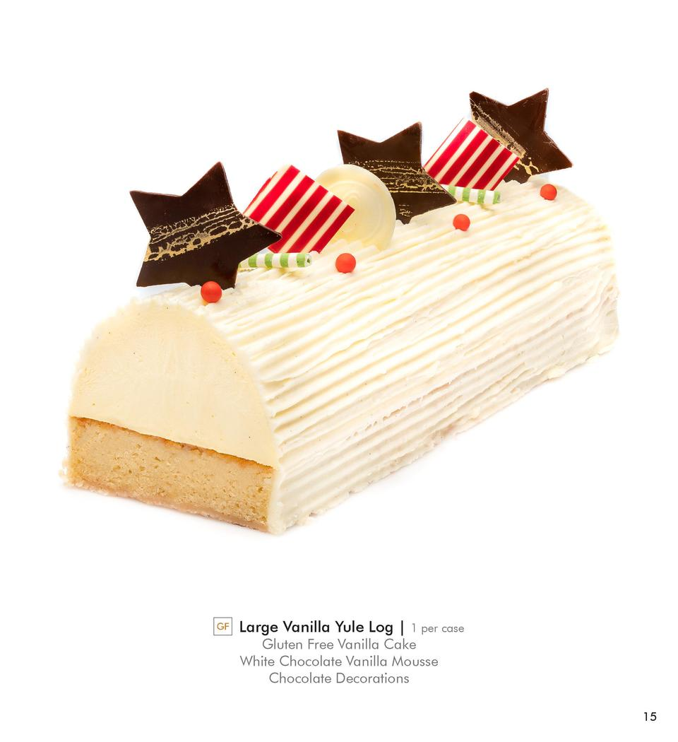 GF  Large Vanilla Yule Log    1 per case  Gluten Free Vanilla Cake White Chocolate Vanilla Mousse Chocolate Decorations 15...