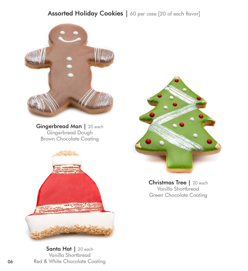 Assorted Holiday Cookies   60 per case  20 of each flavor   Gingerbread Man    20 each  Gingerbread Dough Brown Chocolate ...