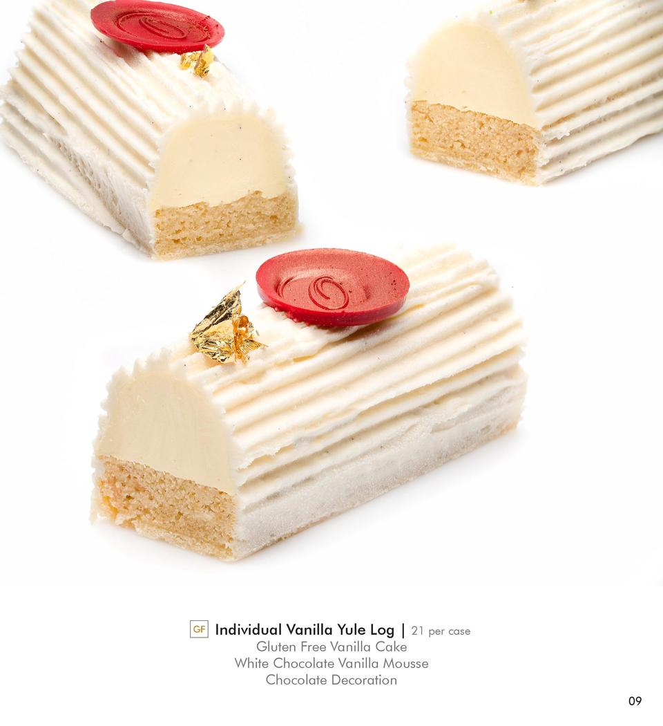 GF  Individual Vanilla Yule Log    21 per case  Gluten Free Vanilla Cake White Chocolate Vanilla Mousse Chocolate Decorati...