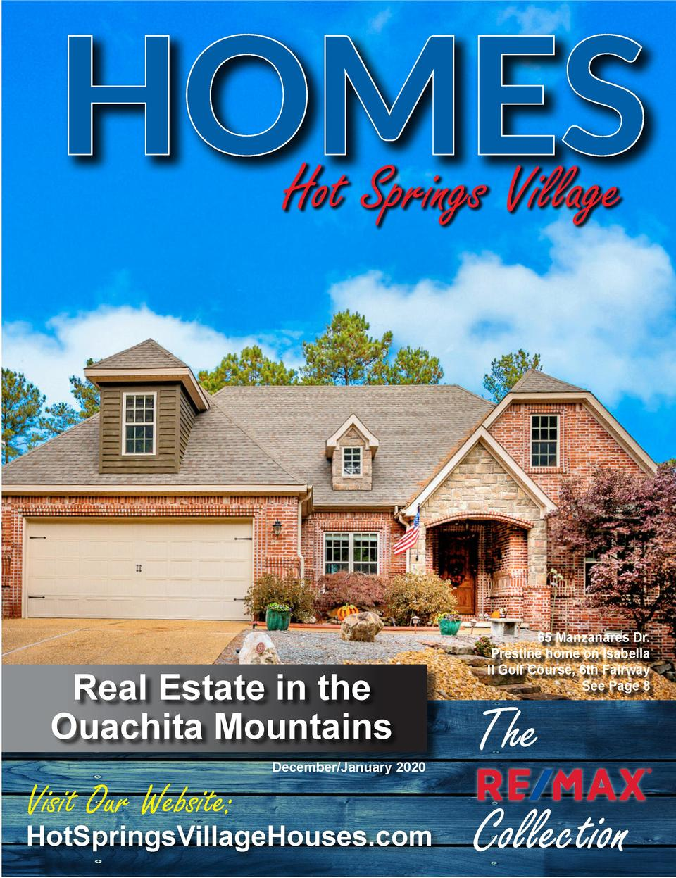 HOMES Hot Springs Village  Real Estate in the Ouachita Mountains  Visit Our Website   December January 2020  HotSpringsVil...