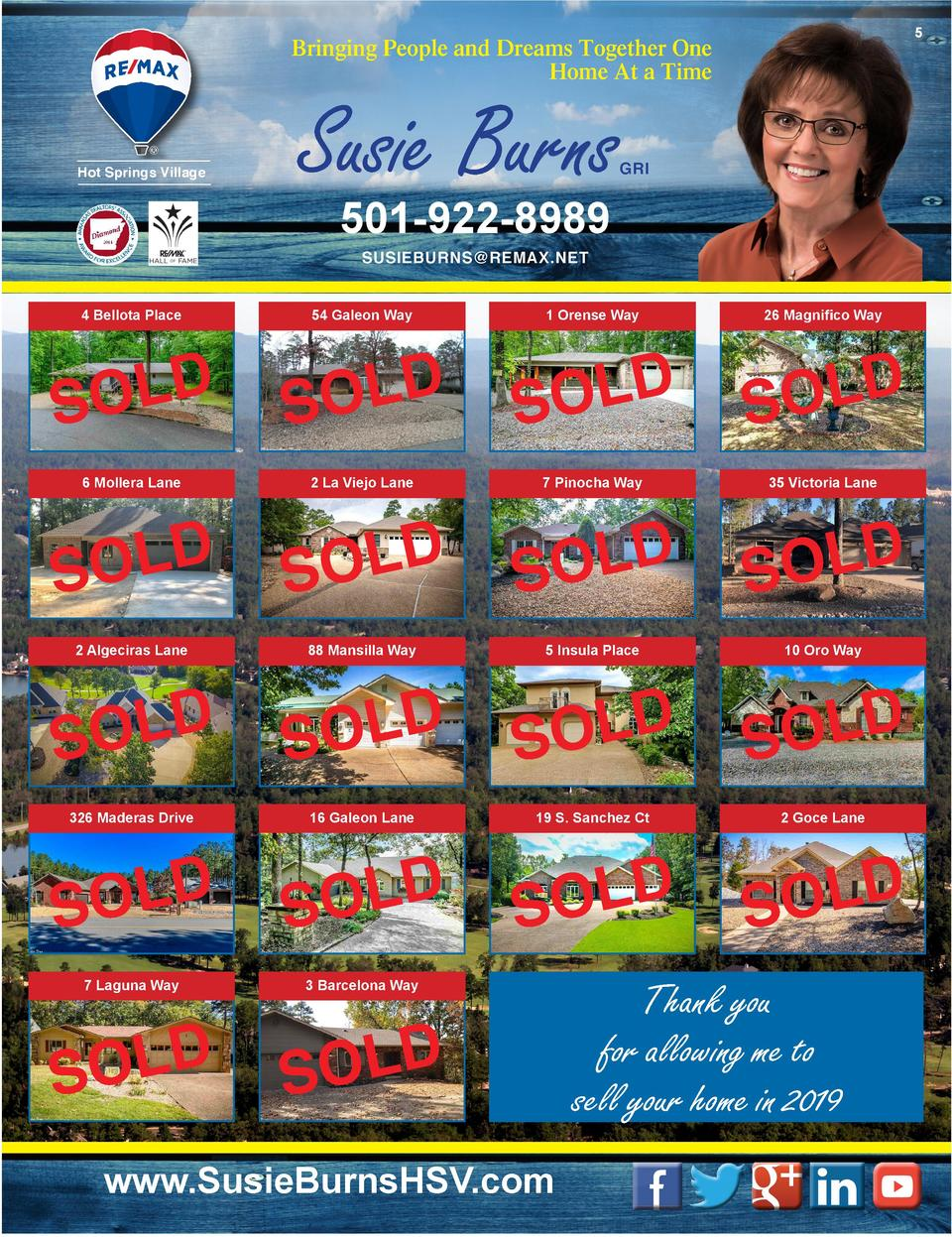 5  Bringing People and Dreams Together One Home At a Time  Hot Springs Village  Susie Burns  GRI  501-922-8989 SUSIEBURNS ...