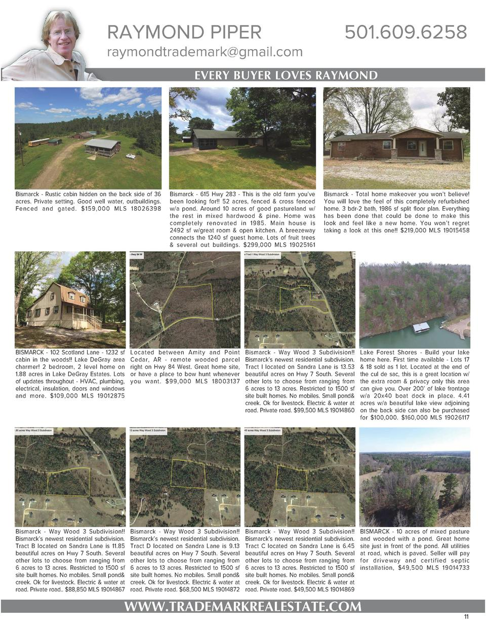 RAYMOND PIPER  raymondtrademark gmail.com  501.609.6258  EVERY BUYER LOVES RAYMOND  Bismarck - Rustic cabin hidden on the ...