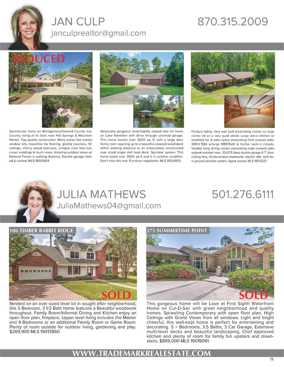 JAN CULP  870.315.2009  janculprealtor gmail.com  REDUCED  Spectacular home on Montgomery Garland County line. Country liv...