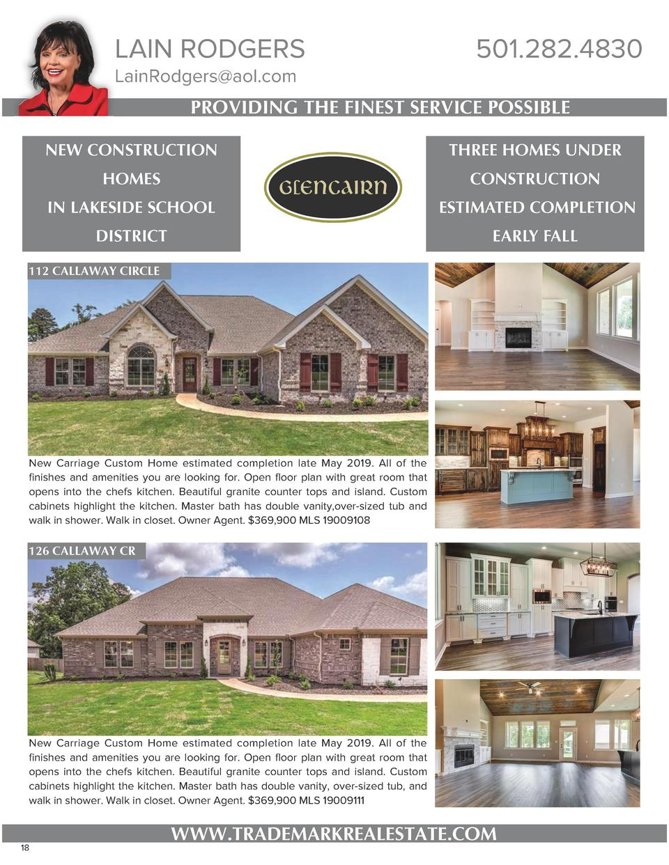 LAIN RODGERS LainRodgers aol.com  501.282.4830  PROVIDING THE FINEST SERVICE POSSIBLE NEW CONSTRUCTION  THREE HOMES UNDER ...