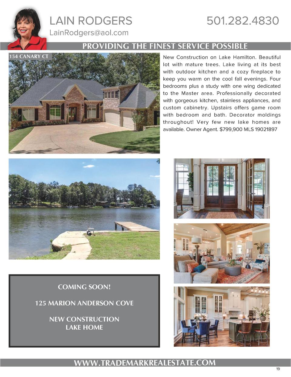 LAIN RODGERS LainRodgers aol.com  501.282.4830  PROVIDING THE FINEST SERVICE POSSIBLE 154 CANARY CT  New Construction on L...