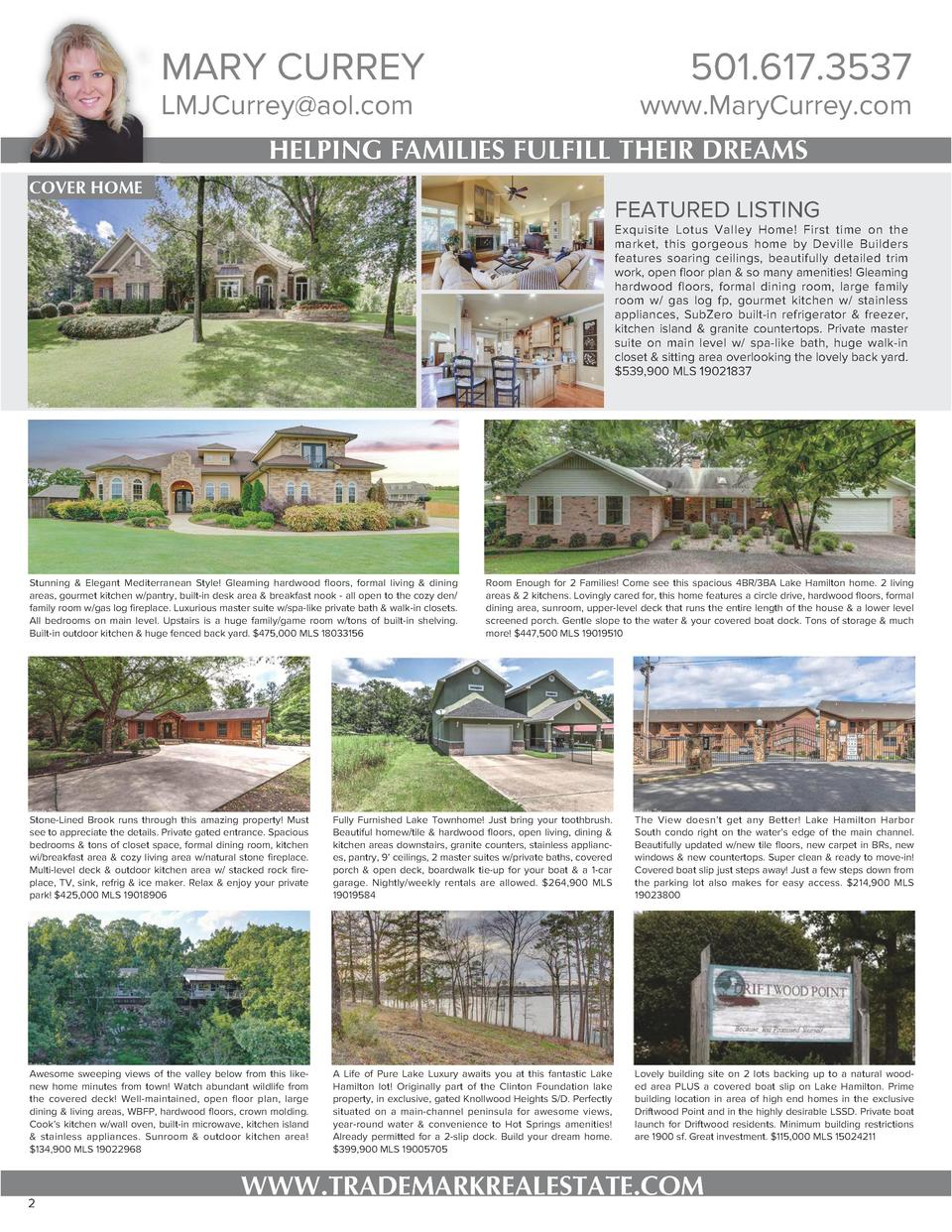 MARY CURREY  501.617.3537  LMJCurrey aol.com  www.MaryCurrey.com  HELPING FAMILIES FULFILL THEIR DREAMS COVER HOME  FEATUR...