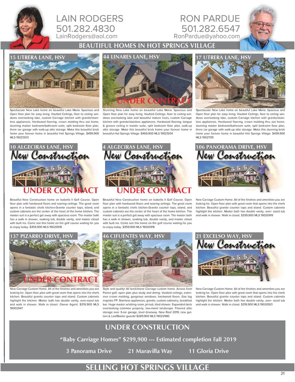 LAIN RODGERS 501.282.4830  RON PARDUE 501.282.6547  LainRodgers aol.com  RonPardue yahoo.com  BEAUTIFUL HOMES IN HOT SPRIN...