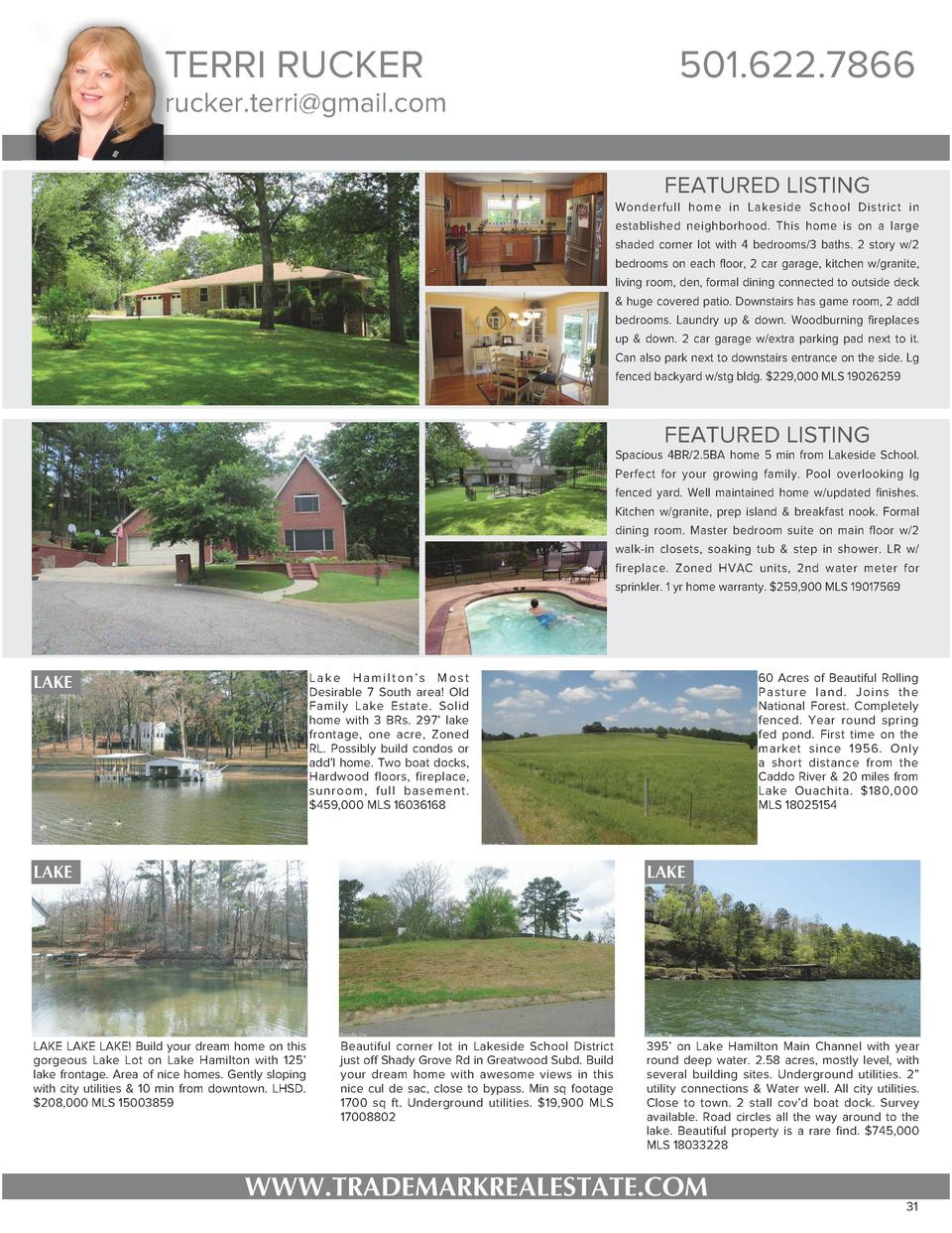 TERRI RUCKER  rucker.terri gmail.com  501.622.7866 FEATURED LISTING Wonderfull home in Lakeside School District in establi...