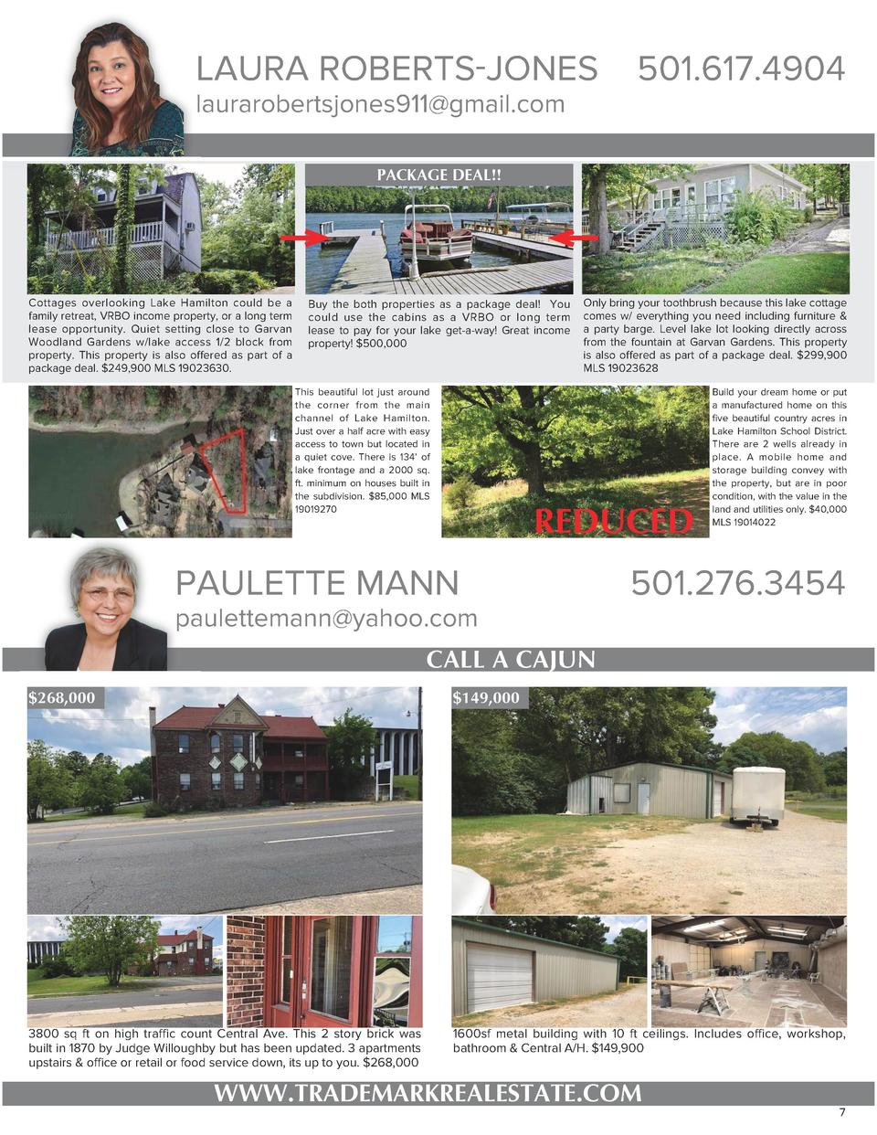 LAURA ROBERTS-JONES laurarobertsjones911 gmail.com  501.617.4904  PACKAGE DEAL    Cottages overlooking Lake Hamilton could...