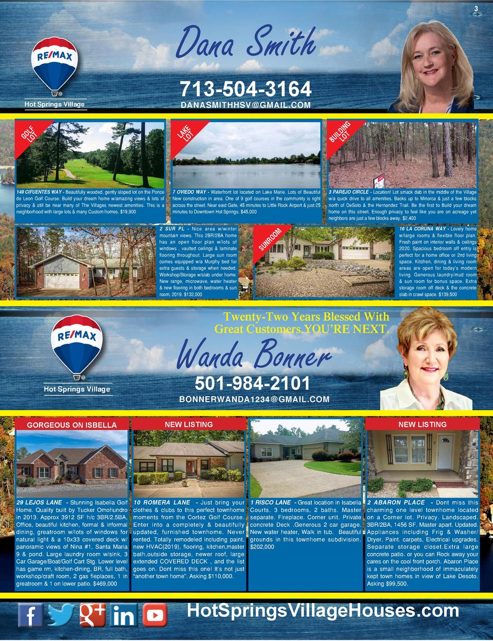 3  Dana Smith 713-504-3164 DANASMITHHSV GMAIL.COM  Hot Springs Village  G IN LD OT I BU L  KE LA LOT  LF GO LOT  149 CIFUE...
