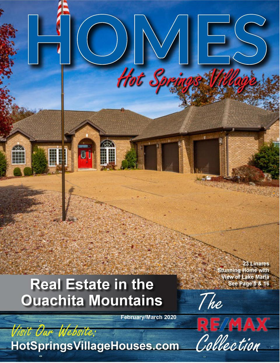 HOMES Hot Springs Village  Real Estate in the Ouachita Mountains  Visit Our Website   February March 2020  HotSpringsVilla...