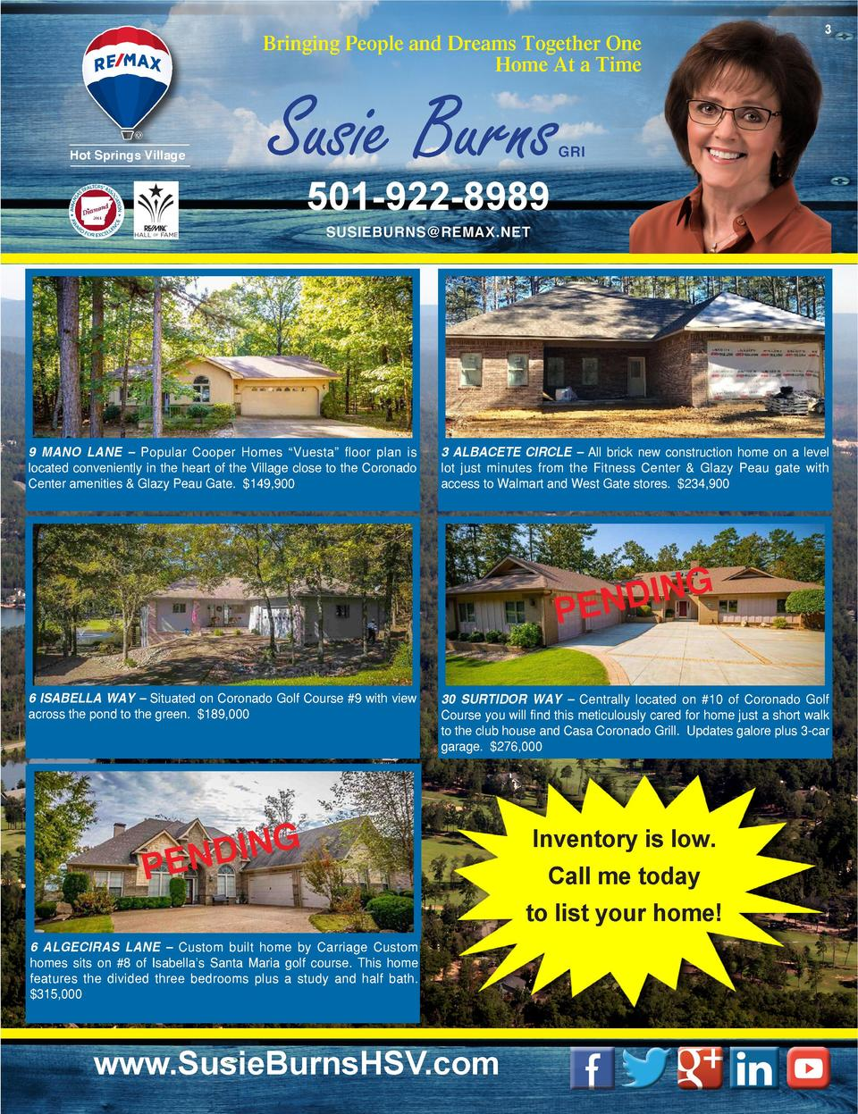 3  Bringing People and Dreams Together One Home At a Time  Hot Springs Village  Susie Burns  GRI  501-922-8989 SUSIEBURNS ...