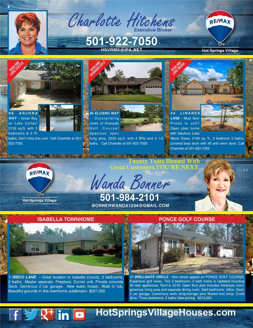 4  Charlotte Hitchens  7  Executive Broker  501-922-7050 HSVRMX IPA.NET  Hot Springs Village  F  00 L ,0 GO 9 6 A  2 NAD A...