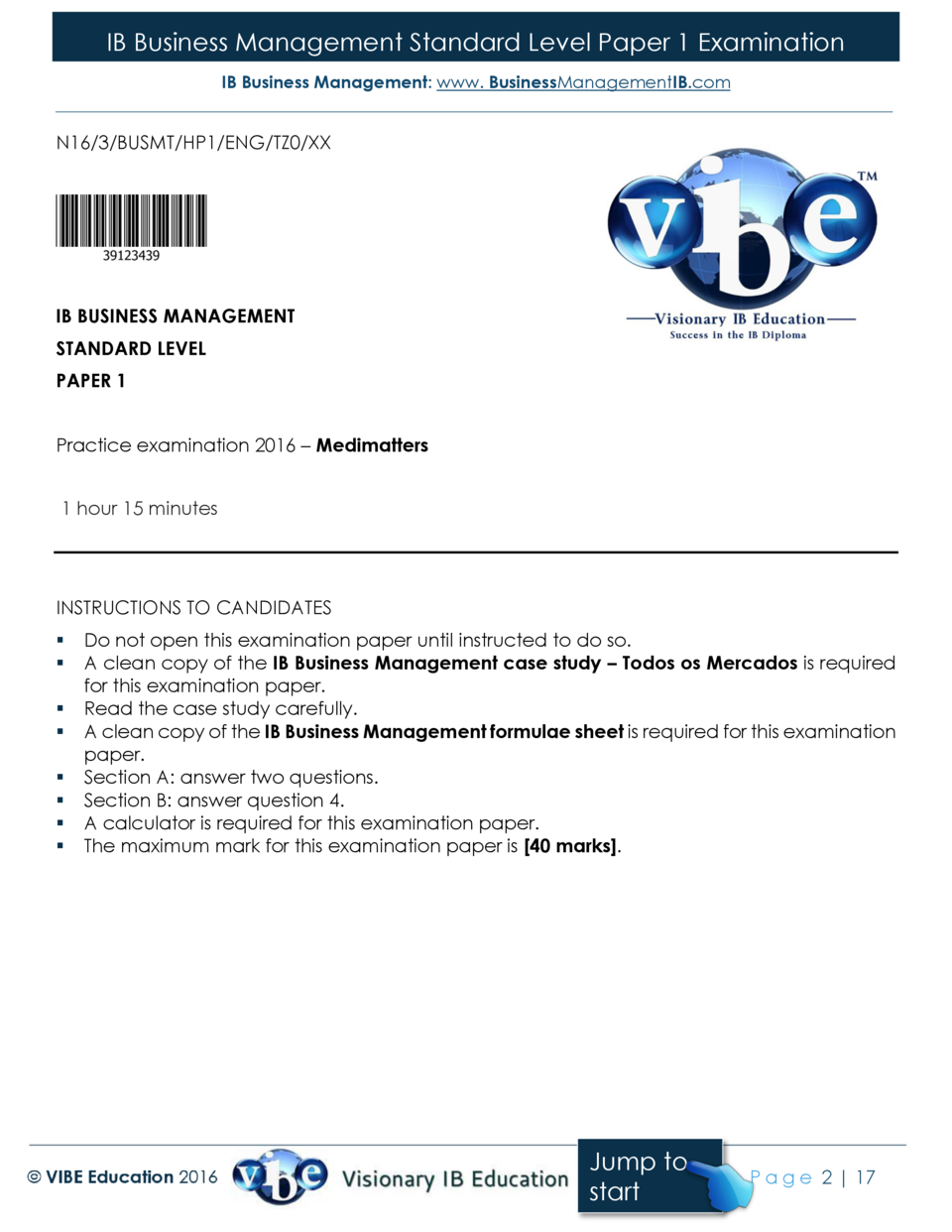 IB Business Management Standard Level Paper 1 Examination IB Business Management  www. BusinessManagementIB.com  N16 3 BUS...