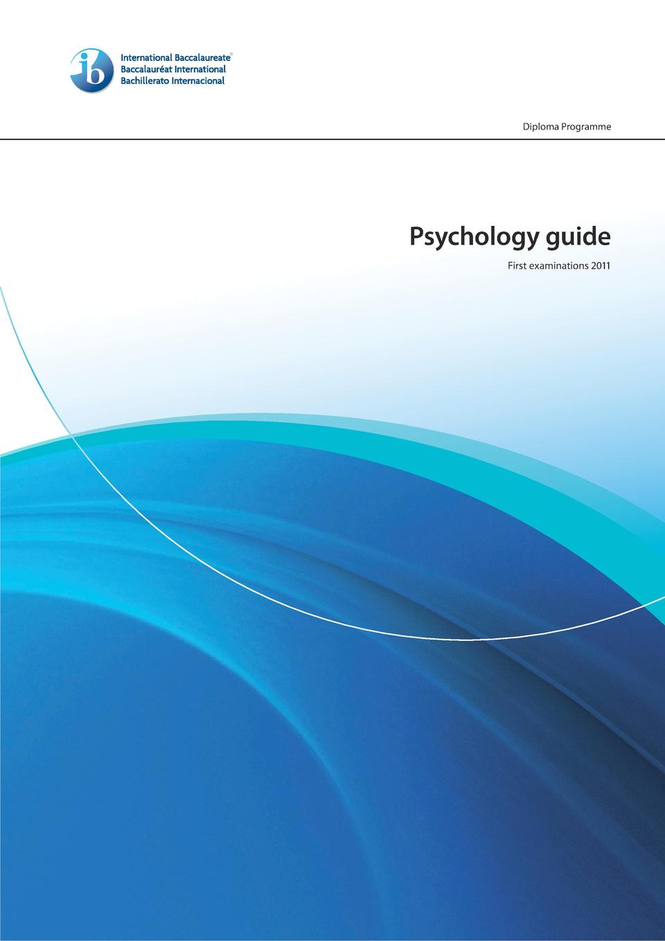 Diploma Programme  Psychology guide First examinations 2011