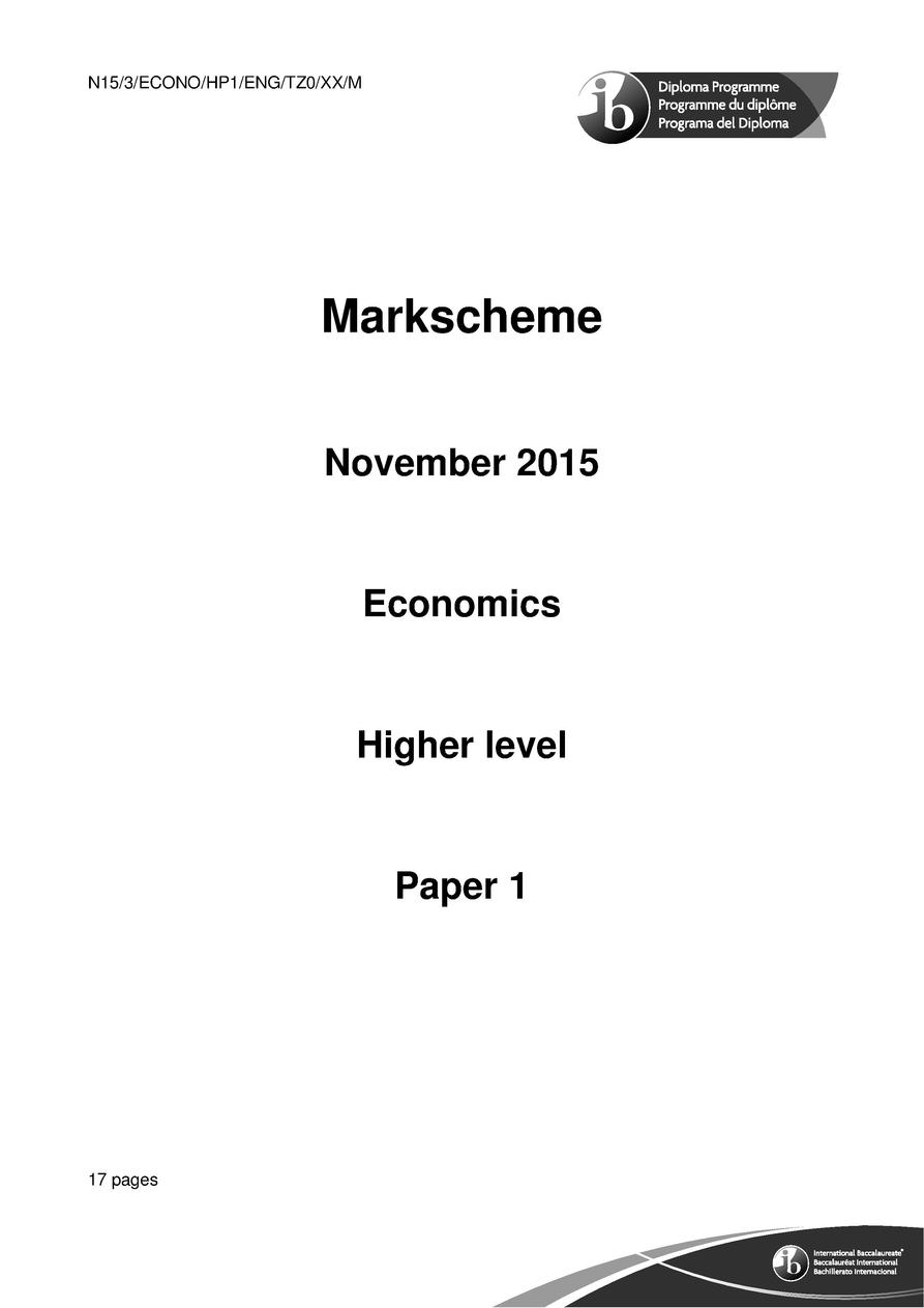 2     M15 3 ECONO HP1 ENG TZ1 XX  Section A Answer one question from this section. Microeconomics 1.    a    Explain ho...