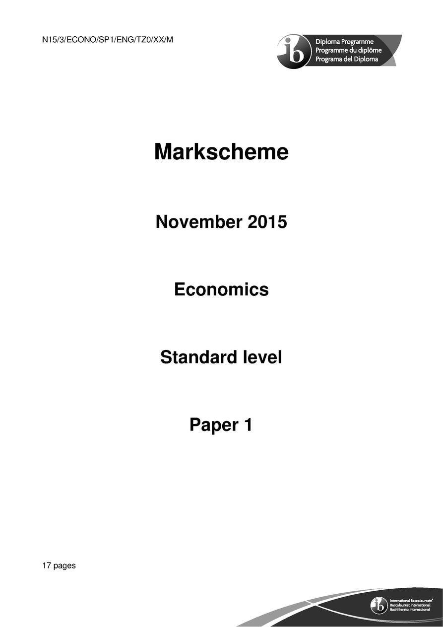 M15 3 ECONO SP1 ENG TZ1 XX  Economics Standard level Paper 1 Monday 4 May 2015  afternoon  1 hour 30 minutes Instructions ...