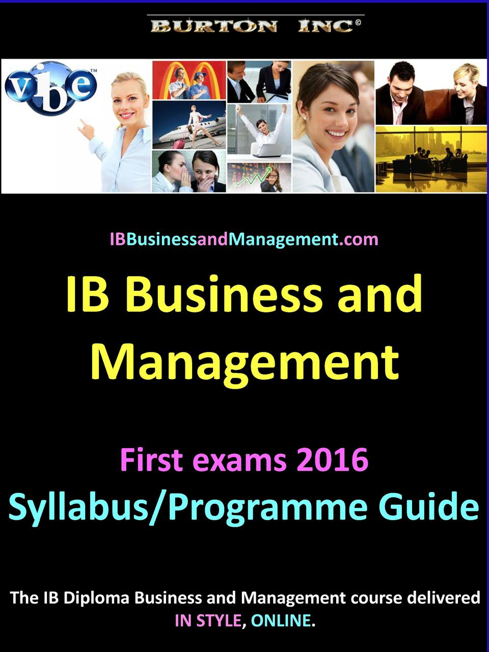 IBBusinessandManagement.com  IB Business and Management First exams 2016  Syllabus Programme Guide The IB Diploma Business...